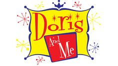 """Doris & Me: A Sentimental Journey"" @ Welk Resort Theatre San Diego (Escondido, CA)"