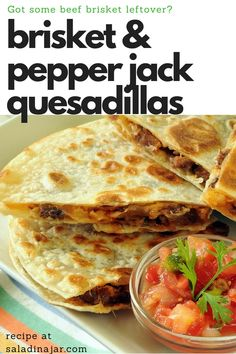 Brisket and Pepper Jack Quesadillas are a delicious way to use up leftover beef brisket. Recipes beef Brisket and Pepper Jack Quesadillas Left Over Brisket Recipes, Beef Brisket Recipes, Smoked Beef Brisket, Brisket Meat, Pork Recipes, Brisket Sides, Smoked Ribs, Game Recipes, Beef Tenderloin