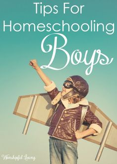 Boys. We all love them. Homeschooling them requires us understanding them! Here are some tips to make it more successful!