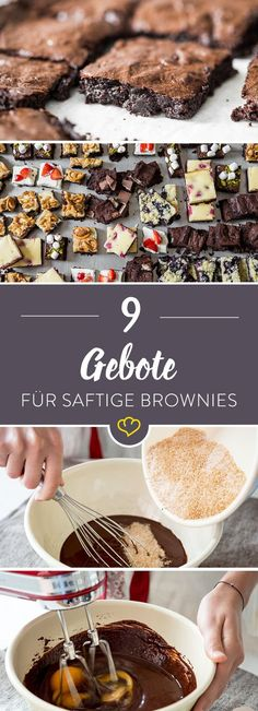 Die besten Brownies der Welt  - 9 Gebote für wirklich saftige Brownies *** The 9 commandments for real fudgy Brownies (German) ❤︎