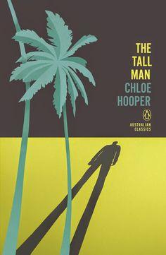 The Tall Man - Chloe Hooper