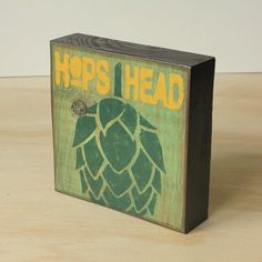 Beer hops - Funny beer sign - Wood wall art