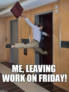 Here are the top 10 funniest 'Leaving work on Friday memes' you should be using . - Here are the top 10 funniest 'Leaving work on Friday memes' you should be using on social media - Work Related Memes, Work Memes, Work Humor, Work Quotes, Funny Shit, Funny Jokes, Memes Humor, Tgif Funny, Funny Stuff