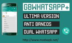 Descargar GBWhatsApp 4.20 APK (EL MEJOR WHATSAPP PLUS) - http://www.modxapk.net/descargar-gbwhatsapp-apk-mejor-whatsapp-plus/