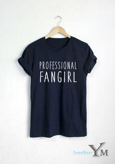 Professional Fangirl shirt Fashion Hipster tshirt by YomaWear