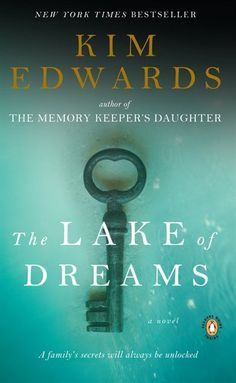 The Lake Of Dreams: A Novel   Very good book a must read