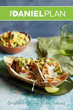 These fish tacos and other healthy recipes can be found in The Daniel Plan Cookbook.  http://store.danielplan.com/the-daniel-plan-cookbook/