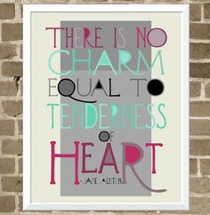 Jane Austen Quote - 11x14 Typography Print. $35  http://www.etsy.com/listing/83270940/jane-austen-quote-11x14-typography-print