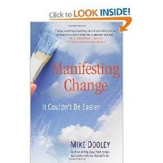 Ready to manifest some new awesomeness into your life? Check out this one from Mike Dooley (the notes from the Universe guy)