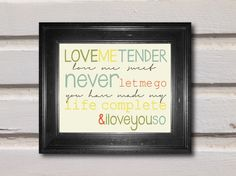 Love me Tender Print Digital by ItsPersonalPrints on Etsy, $10.00