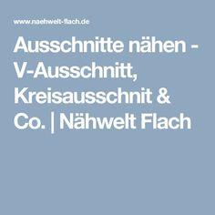 Ausschnitte nähen - V-Ausschnitt, Kreisausschnit & Co.   Nähwelt Flach