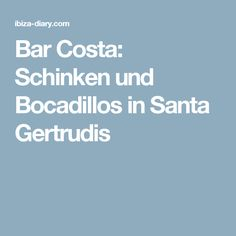 Bar Costa: Schinken und Bocadillos in Santa Gertrudis