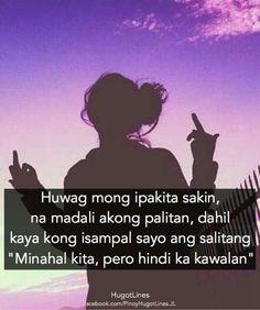 Mao na ron😂😂 Tagalog Quotes Patama, Tagalog Quotes Hugot Funny, Memes Tagalog, Tagalog Words, Filipino Quotes, Pinoy Quotes, Tagalog Love Quotes, Love Quotes Facebook, Ignore Me Quotes