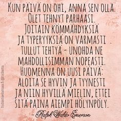 Tämä on hyvä muistutus meille kaikille, vai mitä? Bad Day Quotes, Wise Quotes, Mood Quotes, Lyric Quotes, Motivational Quotes, Inspirational Quotes, Big Words, Cool Words, Life Philosophy