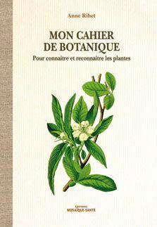 Collection Mon Cahier De Botanique Mon Cahier Botanique Cahier