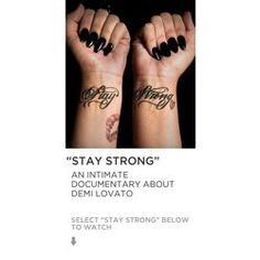 Stay Strong, Demi lovato's story of addiction and recovery and living with her illness everyday. SO INSPIRATIONAL