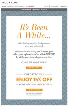 Sent: SL:Come See Whats New! Winback email example from Rockport wit - Email Marketing Inspiration - - Sent: SL:Come See Whats New! Winback email example from Rockport with offer Email Marketing Design, Email Marketing Strategy, E-mail Marketing, Marketing Consultant, Internet Marketing, Email Template Design, Email Newsletter Design, Email Templates, Email Web