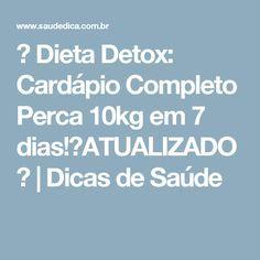 → Dieta Detox: Cardápio Completo Perca 10kg em 7 dias!【ATUALIZADO】 | Dicas de Saúde