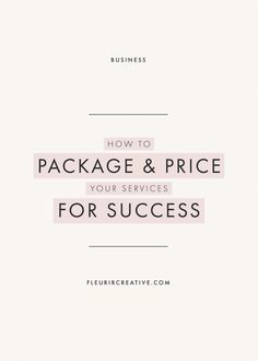 How To Package and Price Your Services For Success | Business Advice for Creative Entrepreneurs and Small Businesses