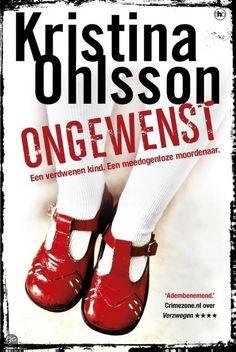 Kristina Ohlsson - Ongewenst - Kobo