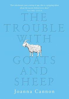 My 4* review of The Trouble with Goats and Sheep by Joanna Cannon.  A superbly-written morality tale.