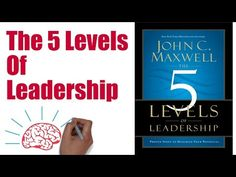 JOHN MAXWELL THE 5 LEVELS OF LEADERSHIP - ANIMATED BOOK SUMMARY - YouTube