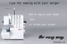 Tutorial: Rethreading a serger and ripping out serged seams