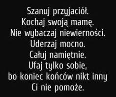 cytaty użytkownika natalia_tf w portalu We Heart It Happy Photos, Sad Life, Im Not Okay, True Quotes, Motto, Inspire Me, Positive Quotes, Texts, Inspirational Quotes
