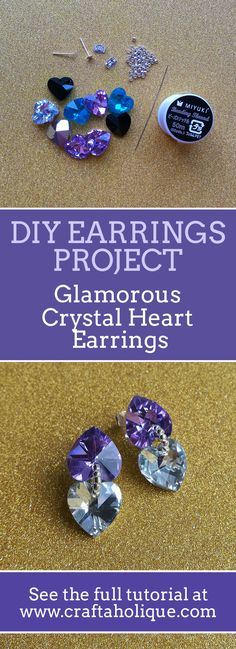 Gorgeous earrings DIY project! Make these glamorous earrings easily and quickly using heart shaped beads. Find out how in this tutorial from Craftaholique!