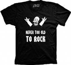 Camiseta Simpsons - Never Too Old To Rock -  Por que nunca se é velho demais pro Rock!