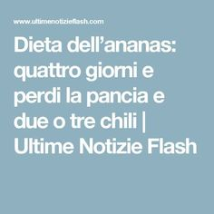 Dieta dell'ananas: quattro giorni e perdi la pancia e due o tre chili Best Weight Loss Pills, Weight Loss Detox, Diet Plans To Lose Weight, Weight Loss Smoothies, Week Detox Diet, Detox Diet Recipes, Liver Detox Diet, Natural Bodybuilding Diet, Bodybuilding Diet Plan