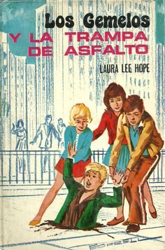 Los Gemelos / La familia Bobbsey (The Bobbsey Twins, 1904-1979) - Laura Lee Hope (seudónimo) - EE.UU.