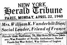 Mrs. William K. Vanderbilt, widow of a grandson of the founder of the  Vanderbilt dynasty, died today (22 Apr 1940) at a hospital in New York, where she had  been a patient since January. She was 76 years old. The funeral will be  held at St. Thomas Church on Tuesday at 2 p m