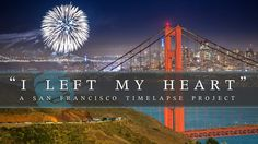 """""""I Left My Heart"""" SF Timelapse Project - it is going to be a good visit. to Universities and to catch up with old friends - I do hope that I get to see the Golden Gate Bridge this time. San Francisco City, San Francisco Travel, California Love, California Dreamin', Victoria British, Stage, San Fransisco, Best Cities, Beautiful Landscapes"""