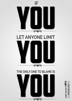 Only yourself to blame