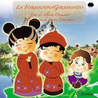 La formichina Giramondo - Alberto Diamanti - EdiGiò - libro www.edigio.it