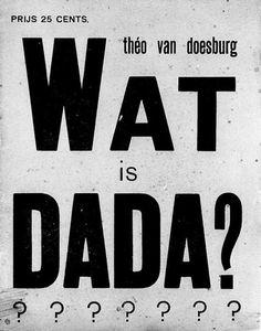 "Cover of ""What is dada"" - Theo van Doesburg Davos, Utrecht, Theo Van Doesburg, Daniel Buren, Rene Magritte, Retro Font, Painting Collage, Visionary Art, Bauhaus"