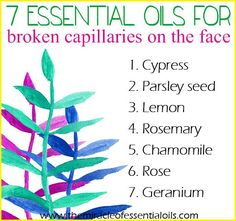 7 Essential Oils for Broken Capillaries on the Face + DIY Recipe