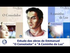 """2ª Aula de Estudos das Obras de Emmanuel - """"O Consolador"""" e """"A Caminho d..."""
