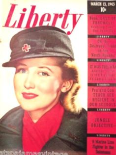 This Vintage Liberty Magazine March 13 1943 with Army Nurses cover contains historical data and photos of wartime in the US, specifically WW 2. It features a full color front cover of a Army nurse in