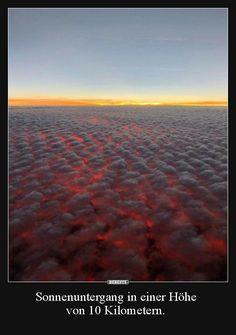 Sonnenuntergang in einer Höhe von 10 Kilometern... | Lustige Bilder, Sprüche, Witze, echt lustig