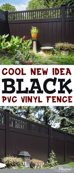 Great fence ideas come from the heart. Black PVC vinyl fencing panels from Illusions Vinyl Fence are the coolest! #illusionsfence