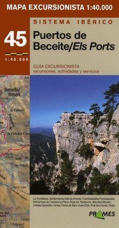 PUERTOS DE BECEITE - ELS PORTS. Fandos, Javier. Mapa excursionista 1:40.000. Excursiones y ascensiones. Disponible en @ http://roble.unizar.es/record=b1526025~S4*spi