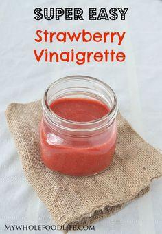 Super Easy Strawberry Vinaigrette