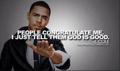 J Cole - People congratulate me I just tell them God is good! J Cole News, Drake Quotes, Joker Quotes, Quotes Quotes, J Cole And Drake, Wiz Khalifa Quotes, Cool Words, Wise Words, J Cole Quotes