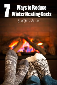 Are those heating bills killing your budget? Check out these 7 Ways to Reduce your Winter Heating Costs