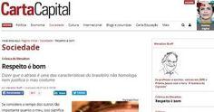 CARTA CAPITAL| RESPEITO É BOM