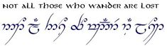 not all those who wander are lost elvish script - Google Search