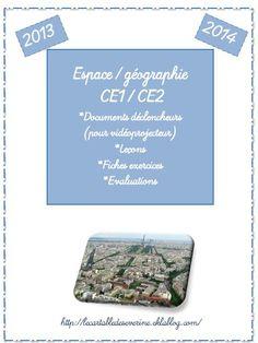 Fichier complet Espace/ géographie ce1/ce2 - Le cartable de maîtresse Séverine