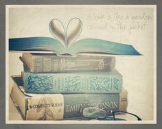 "Gorgeous vintage photograph with wonderful quote ""A book is like a Garden, carried in the pocket""."